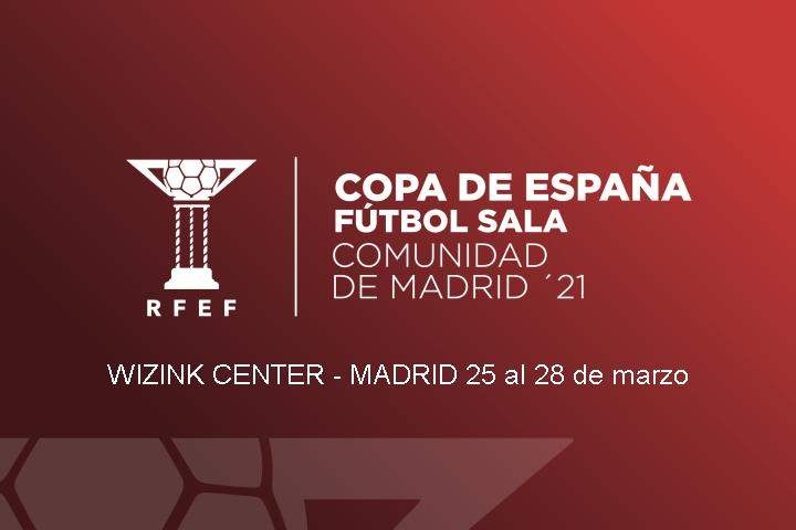 La Copa de España del 25 al 28 de marzo
